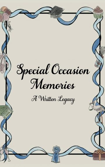 Special Occasion Memories: A Written Legacy